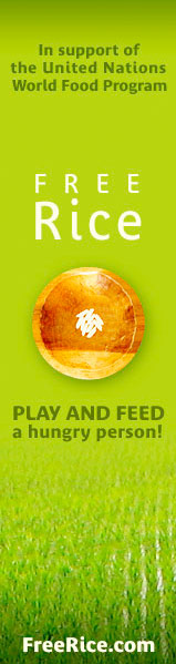 In support of the United Nations Wold Food Programme, Free Rice, Play and Feed a hungry person! Freerice.con